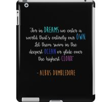 For in dreams we enter a world that is entirely our own... iPad Case/Skin