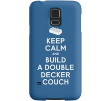 Keep Calm and Build a Double Decker Couch Samsung Galaxy Case/Skin