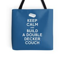 Keep Calm and Build a Double Decker Couch Tote Bag