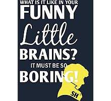 Sherlock Funny Little Brains Photographic Print