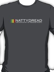 NattyDread - The Ministry Of Reggae Music T-Shirt