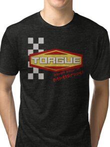 TORGUE- BADASS BREW OF BADASSITUDE! (MANUFACTURER LINE) Tri-blend T-Shirt