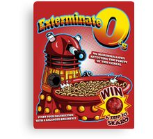 Exterminate O's Canvas Print