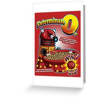 Exterminate O's Greeting Card