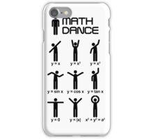 Dance with mathematics iPhone Case/Skin