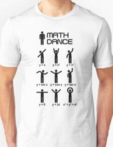Dance with mathematics T-Shirt