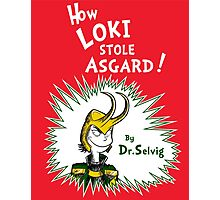 How Loki Stole Asgard Photographic Print