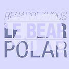 Regardez-Vous, Le Bear Polar! by ShubhangiK