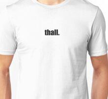 thall. Unisex T-Shirt