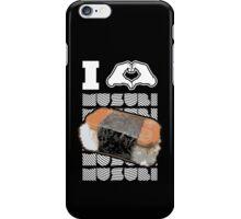 I HEART MUSUBI!! #hepuakiko iPhone Case/Skin