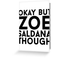 Zoe Saldana Greeting Card