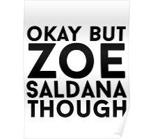 Zoe Saldana Poster