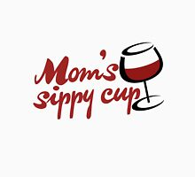 Moms sippy cup is WINE Womens Fitted T-Shirt
