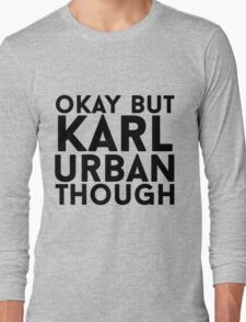 Karl Urban Long Sleeve T-Shirt