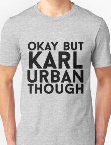 Karl Urban T-Shirt