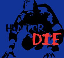 Hunt or Die by fahruddinworks