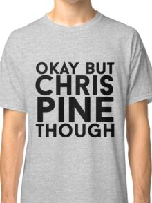 Chris Pine Classic T-Shirt