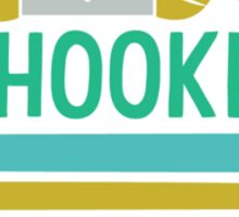 I'm Hooked (Crochet) Sticker