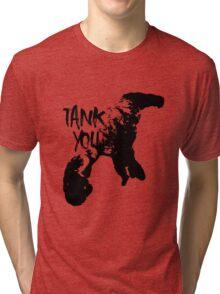 Tank you Tri-blend T-Shirt