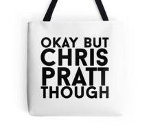 Chris Pratt Tote Bag