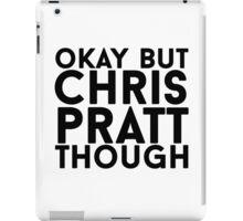 Chris Pratt iPad Case/Skin