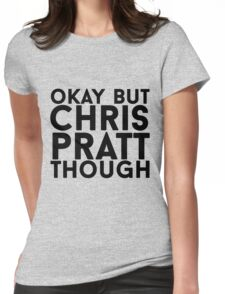 Chris Pratt Womens Fitted T-Shirt