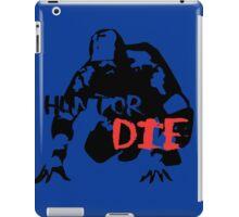 Hunt or Die iPad Case/Skin