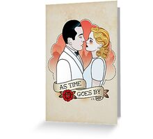 As Time Goes By  Greeting Card