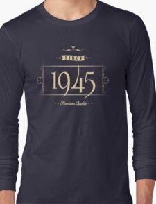 Since 1945 (Cream&Choco) Long Sleeve T-Shirt