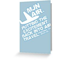 Putting the excitement back into air travel Greeting Card