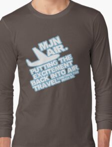 Putting the excitement back into air travel Long Sleeve T-Shirt