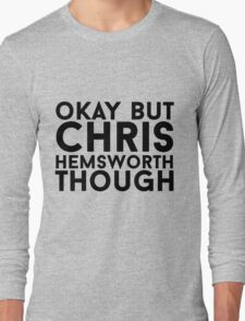 Chris Hemsworth Long Sleeve T-Shirt