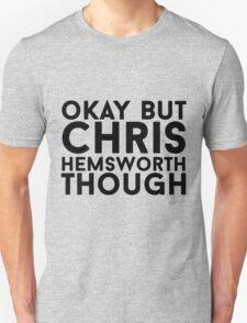 Chris Hemsworth Unisex T-Shirt