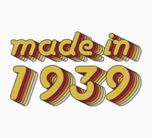 Made in 1939 (Yellow&Red) Kids Tee