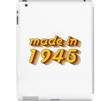 Made in 1945 (Yellow&Red) iPad Case/Skin