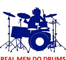 Real Men Do Drums - T Shirts, Stickers and Other Gifts by zandosfactry