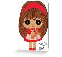 Soufflé Girl Greeting Card