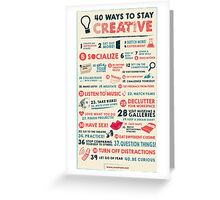 40 Ways to Stay Creative Poster Greeting Card