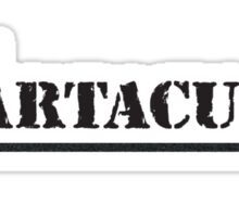 I'M SPARTACUS! (Black text) Sticker