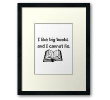 I Like Big Books Framed Print