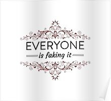 Everyone is Faking It Poster