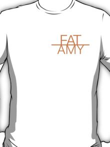 Fat Amy - Pitch Perfect Graphic Design T-Shirt