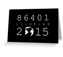 86401 Leap Second 2015 (white version) Greeting Card