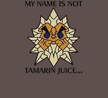 """MY NAME IS NOT TAMARIN JUICE"" Scrumplet Shirt Unisex T-Shirt"