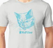 No Filter Unisex T-Shirt