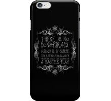 There Is No Conspiracy iPhone Case/Skin