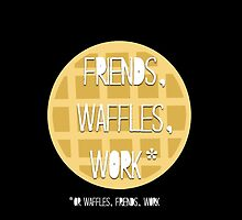 Friends, Waffles, Work by lindsaygreth