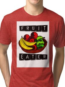 Fruit Eater Tri-blend T-Shirt