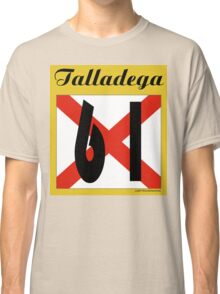 ALABAMA:  61 TALLADEGA COUNTY Classic T-Shirt