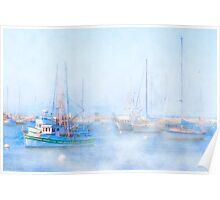 Fog On The Harbor - Old Fisherman's Wharf - Monterey Poster